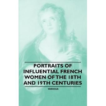 Portraits of Influential French Women of the 18th and 19th Centuries by Various