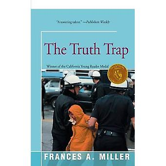 The Truth Trap by Miller & Frances A