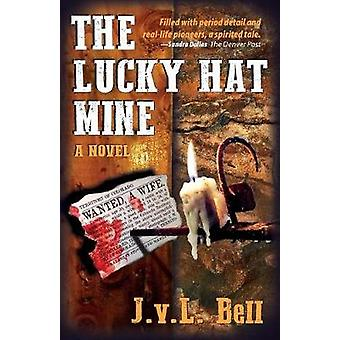 The Lucky Hat Mine by Bell & J.v.L.