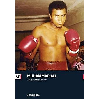 Muhammad Ali Athlete of the Century by Press & The Associated