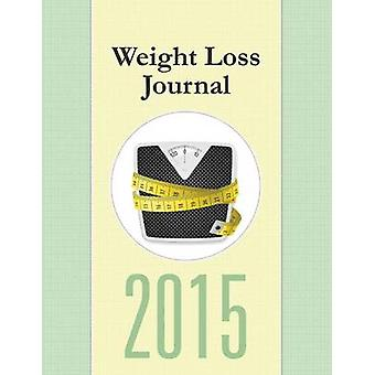 Weight Loss Journal 2015 by Publishing LLC & Speedy