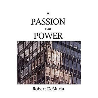 A Passion for Power by DeMaria & Robert & Jr.
