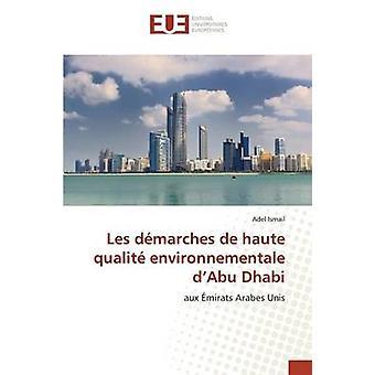 Les dmarches de haute qualit environnementale dAbu Dhabi by Ismail Adel