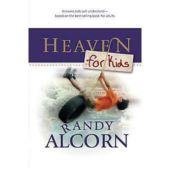 Heaven for Kids by Alcorn & Randy