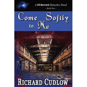 Come Softly To Me by Cudlow & Richard