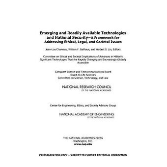 Emerging and Readily Available Technologies and National Security - A