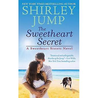 The Sweetheart Secret by Shirley Jump - 9780425264522 Book