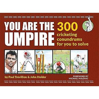 You Are the Umpire by John Holder - 9780600635741 Book