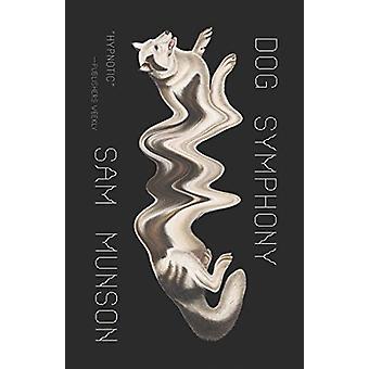 Dog Symphony by Sam Munson - 9780811227681 Book