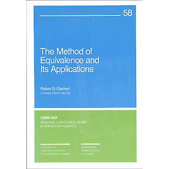 The Method of Equivalence and Its Applications by Robert B. Gardner -