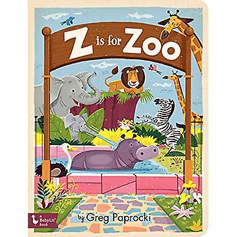 Z Is for Zoo by Greg Paprocki - 9781423652687 Book