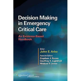 Prise de décision en soins intensifs d'urgence - Un handboo fondé sur des preuves