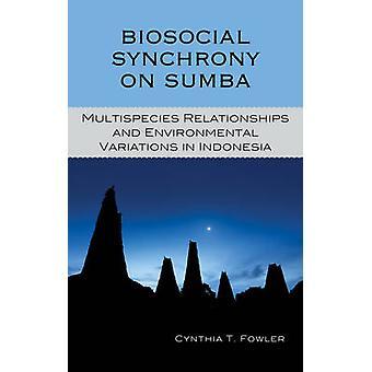 Biosocial synkronisering på Sumba - Multispecies Relationer og Omegn