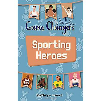 Reading Planet KS2 - Game-Changers - Sporting Heroes - Level 7 - Saturn