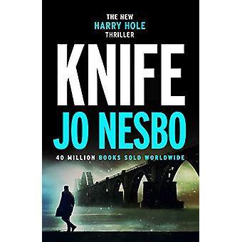Knife - (Harry Hole 12) by Jo Nesbo - 9781787300767 Book