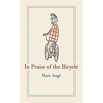 In Praise of the Bicycle door Marc Auge - 9781789141382 Boek