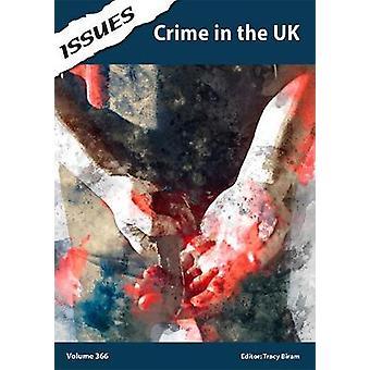 Crime in the UK - 366 by Tracy Biram - 9781861688231 Book