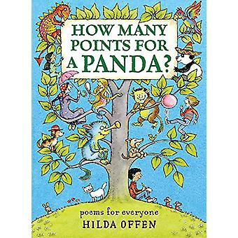 How Many Points For A Panda - Poems for Everyone by Hilda Offen - 9781