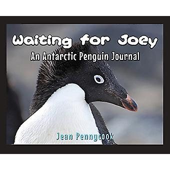 Waiting for Joey - An Antarctic Penguin Journal by Jean Pennycook - 97