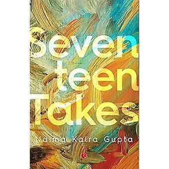 Seventeen Takes by Naima Kalra   Gupta - 9788129144614 Book