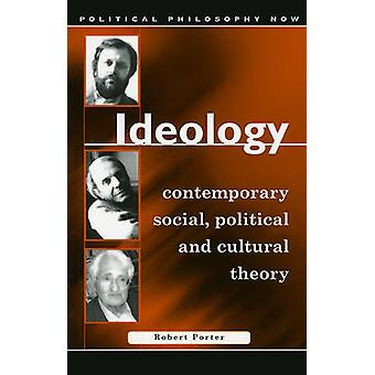 Idéologie - Explorations in Contemporary Social - politique et Cultura