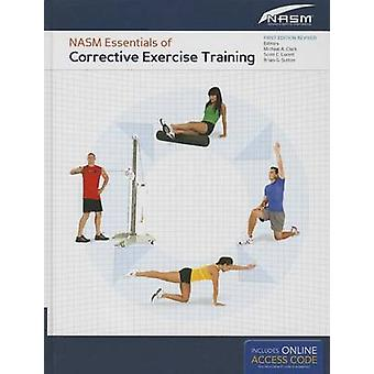 NASM Essentials of Corrective Exercise Training by National Academy o