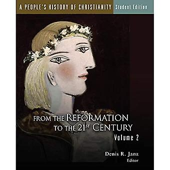 A People's History of Christianity Vol 2: 2: From the Reformation to the 21st Century