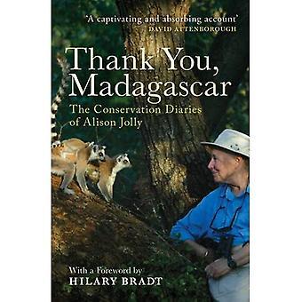 Vielen Dank, Madagaskar: Die Erhaltung Tagebücher von Alison Jolly