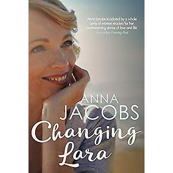 Changing Lara - A brand new series from the much-loved author of the P