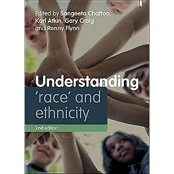 Ymmärtäminen 'Race' ja etnisyys - Teoria - Historia - Politiikka - Pract