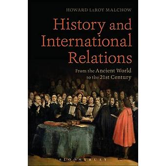 History and International Relations - From the Ancient World to the 21