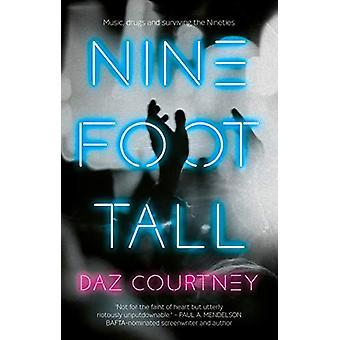 Nine Foot Tall by Daz Courtney - 9781912881925 Book