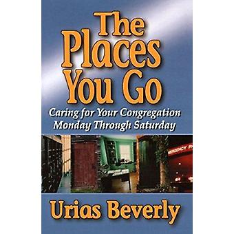 Places You Go - The by Urias Beverly - 9780687025541 Book