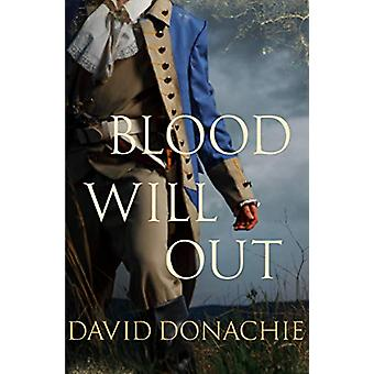 Blood Will Out - The thrilling conclusion to the smuggling drama by Da