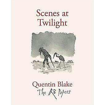 Scenes at Twilight by Quentin Blake - 9781913119171 Book