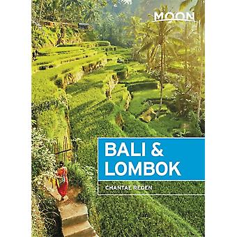 Moon Bali amp Lombok First Edition by Chantae Reden