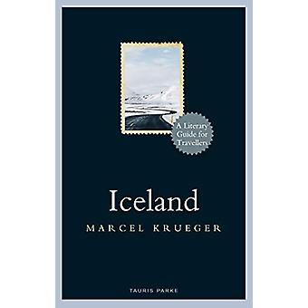 Iceland - A Literary Guide for Travellers by Marcel Krueger - 97817883