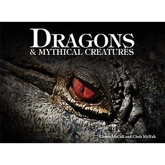 Dragons  Mythical Creatures by Gerrie McCall