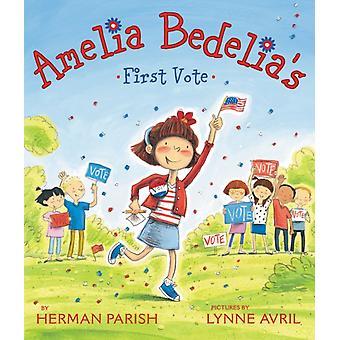 Amelia Bedelias First Vote by Herman Parish