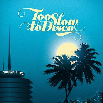 Various Artists - Too Slow to Disco [CD] USA import