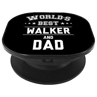 Worlds Best Walker And Dad Phone Grip