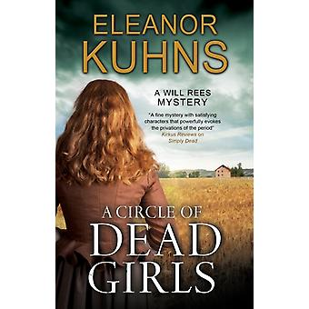 A Circle of Dead Girls by Kuhns & Eleanor
