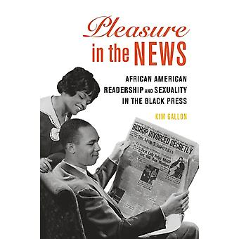 Pleasure in the News by Gallon & Kim