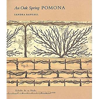 The Oak Spring Garden Library, Volume 2: An Oak Spring Pomona