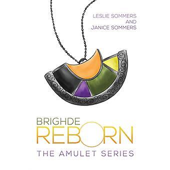 Brighde Reborn-tekijä Sommers & Leslie
