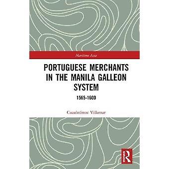 التجار البرتغالية في مانيلا جاليون النظام من قبل فيلامار & Cuauhtemoc