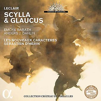 LeClair / Barath / Les Nouveaux Caracteres - Scylla & Glaucus [CD] USA import