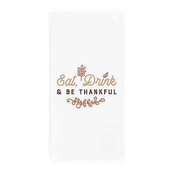 Eat Drink And Be Thankful-kitchen Tea Towel