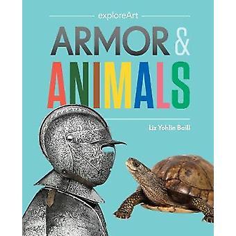 Armor and Animals Explore Art