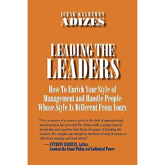 Leading The Leaders by Ichak Kalderon - Adizes Ph.D. - 9780937120057